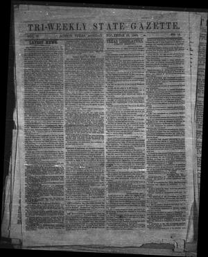 Primary view of object titled 'Tri-Weekly State Gazette. (Austin, Tex.), Vol. 2, No. 18, Ed. 1 Monday, November 23, 1863'.