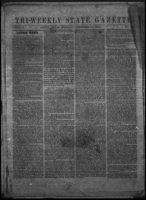 Primary view of Tri-Weekly State Gazette. (Austin, Tex.), Vol. 2, No. 29, Ed. 1 Monday, December 21, 1863