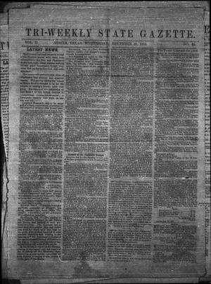 Primary view of object titled 'Tri-Weekly State Gazette. (Austin, Tex.), Vol. 2, No. 32, Ed. 1 Wednesday, December 30, 1863'.