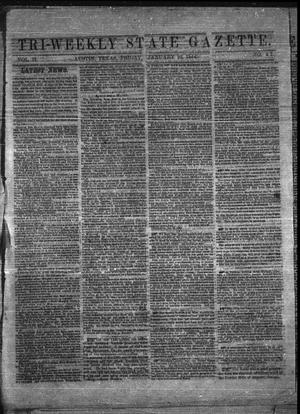 Primary view of object titled 'Tri-Weekly State Gazette. (Austin, Tex.), Vol. 2, No. 41, Ed. 1 Friday, January 22, 1864'.
