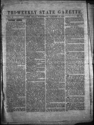 Primary view of Tri-Weekly State Gazette. (Austin, Tex.), Vol. 2, No. 43, Ed. 1 Wednesday, January 27, 1864