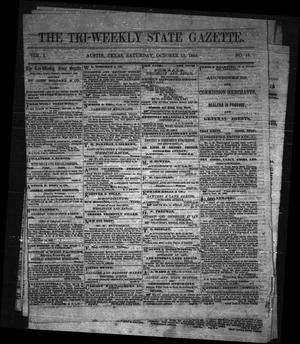 The Tri-Weekly State Gazette. (Austin, Tex.), Vol. 1, No. 15, Ed. 1 Thursday, October 12, 1865