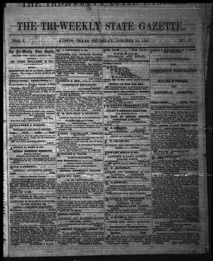 The Tri-Weekly State Gazette. (Austin, Tex.), Vol. 1, No. 17, Ed. 1 Thursday, October 26, 1865
