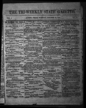 Primary view of object titled 'The Tri-Weekly State Gazette. (Austin, Tex.), Vol. 1, No. 19, Ed. 1 Tuesday, October 31, 1865'.