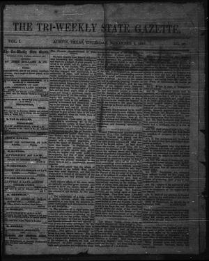 Primary view of object titled 'The Tri-Weekly State Gazette. (Austin, Tex.), Vol. 1, No. 20, Ed. 1 Thursday, November 2, 1865'.