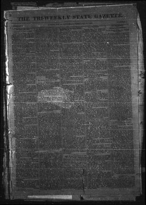 Primary view of object titled 'The Tri-Weekly State Gazette. (Austin, Tex.), Vol. 1, No. 2, Ed. 1 Saturday, February 10, 1866'.