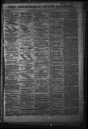 Primary view of object titled 'The Tri-Weekly State Gazette. (Austin, Tex.), Vol. 1, No. 6, Ed. 1 Tuesday, February 20, 1866'.