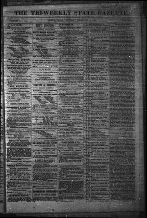 Primary view of object titled 'The Tri-Weekly State Gazette. (Austin, Tex.), Vol. 1, No. 7, Ed. 1 Thursday, February 22, 1866'.
