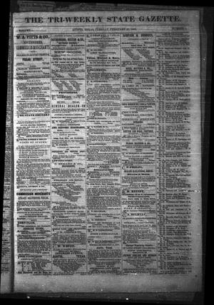 Primary view of object titled 'The Tri-Weekly State Gazette. (Austin, Tex.), Vol. 1, No. 9, Ed. 1 Tuesday, February 27, 1866'.
