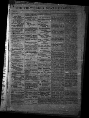 Primary view of object titled 'The Tri-Weekly State Gazette. (Austin, Tex.), Vol. 1, No. 14, Ed. 1 Saturday, March 10, 1866'.