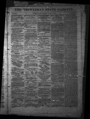 Primary view of object titled 'The Tri-Weekly State Gazette. (Austin, Tex.), Vol. 1, No. 16, Ed. 1 Thursday, March 15, 1866'.
