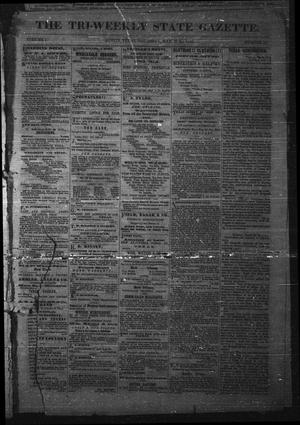 Primary view of object titled 'The Tri-Weekly State Gazette. (Austin, Tex.), Vol. 1, No. 19, Ed. 1 Thursday, March 22, 1866'.
