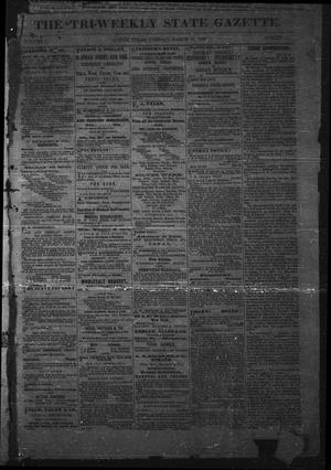The Tri-Weekly State Gazette. (Austin, Tex.), Vol. 1, No. 21, Ed. 1 Tuesday, March 27, 1866