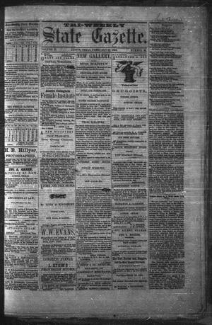 Primary view of object titled 'Tri-Weekly State Gazette. (Austin, Tex.), Vol. 2, No. 36, Ed. 1 Monday, February 22, 1869'.