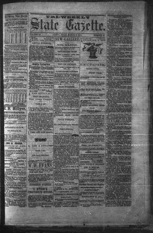 Primary view of object titled 'Tri-Weekly State Gazette. (Austin, Tex.), Vol. 2, No. 41, Ed. 1 Friday, March 5, 1869'.