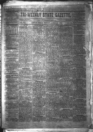 Primary view of object titled 'Tri-Weekly State Gazette. (Austin, Tex.), Vol. 3, No. 32, Ed. 1 Monday, April 11, 1870'.