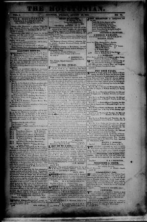 Primary view of object titled 'The Houstonian. (Houston, Tex.), Vol. 1, No. 71, Ed. 1 Friday, August 20, 1841'.