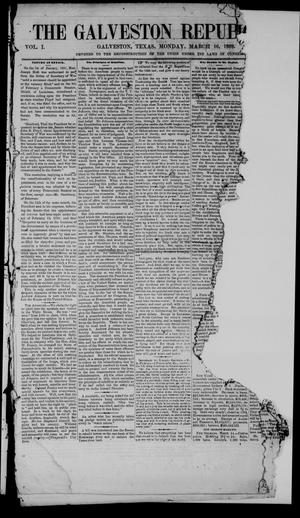The Galveston Republican. (Galveston, Tex.), Vol. 1, Ed. 1 Monday, March 16, 1868
