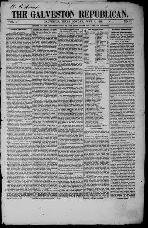 Primary view of object titled 'The Galveston Republican. (Galveston, Tex.), Vol. 1, No. 13, Ed. 1 Monday, June 1, 1868'.