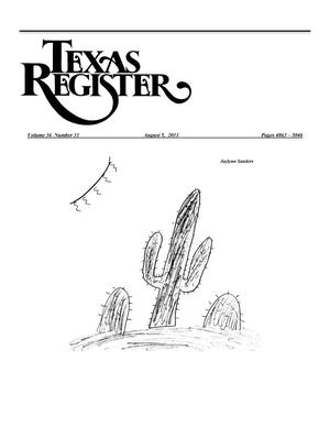 Primary view of object titled 'Texas Register, Volume 36, Number 31, Pages 4863-5046, August 5, 2011'.