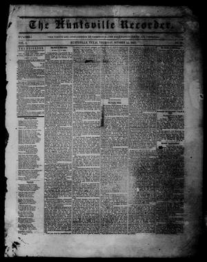 Primary view of object titled 'The Huntsville Recorder (Huntsville, Tex.), Vol. 1, No. 47, Ed. 1 Thursday, October 15, 1857'.