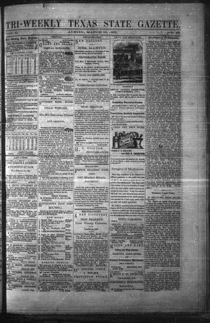 Tri-Weekly Texas State Gazette. (Austin, Tex.), Vol. 2, No. 48, Ed. 1 Monday, March 22, 1869