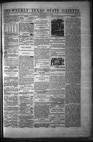 Primary view of object titled 'Tri-Weekly Texas State Gazette. (Austin, Tex.), Vol. 2, No. 49, Ed. 1 Wednesday, March 24, 1869'.