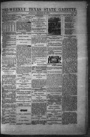 Primary view of object titled 'Tri-Weekly Texas State Gazette. (Austin, Tex.), Vol. 2, No. 52, Ed. 1 Wednesday, March 31, 1869'.
