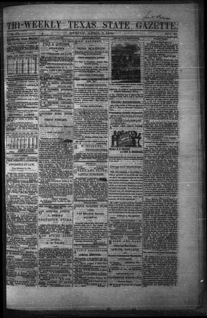 Primary view of object titled 'Tri-Weekly Texas State Gazette. (Austin, Tex.), Vol. 2, No. 55, Ed. 1 Wednesday, April 7, 1869'.