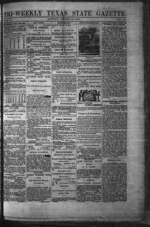 Primary view of object titled 'Tri-Weekly Texas State Gazette. (Austin, Tex.), Vol. 2, No. 57, Ed. 1 Monday, April 12, 1869'.