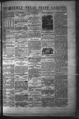 Primary view of object titled 'Tri-Weekly Texas State Gazette. (Austin, Tex.), Vol. 2, No. 59, Ed. 1 Friday, April 16, 1869'.