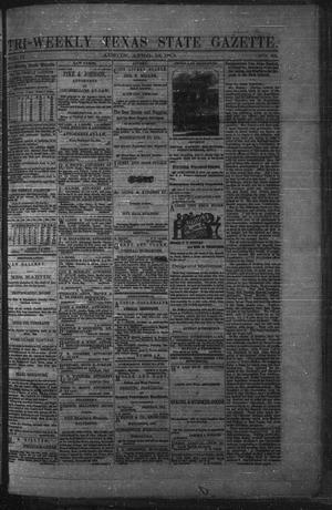 Primary view of object titled 'Tri-Weekly Texas State Gazette. (Austin, Tex.), Vol. 2, No. 62, Ed. 1 Friday, April 23, 1869'.