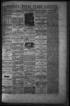 Primary view of object titled 'Tri-Weekly Texas State Gazette. (Austin, Tex.), Vol. 2, No. 66, Ed. 1 Monday, May 3, 1869'.
