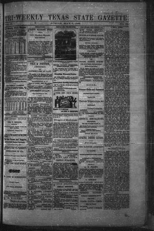 Primary view of object titled 'Tri-Weekly Texas State Gazette. (Austin, Tex.), Vol. 2, No. 68, Ed. 1 Friday, May 7, 1869'.