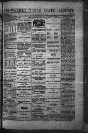 Primary view of object titled 'Tri-Weekly Texas State Gazette. (Austin, Tex.), Vol. 2, No. 76, Ed. 1 Wednesday, May 26, 1869'.
