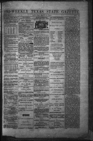 Primary view of Tri-Weekly Texas State Gazette. (Austin, Tex.), Vol. 2, No. 78, Ed. 1 Monday, May 31, 1869