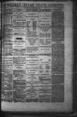 Primary view of object titled 'Tri-Weekly Texas State Gazette. (Austin, Tex.), Vol. 2, No. 90, Ed. 1 Monday, June 28, 1869'.