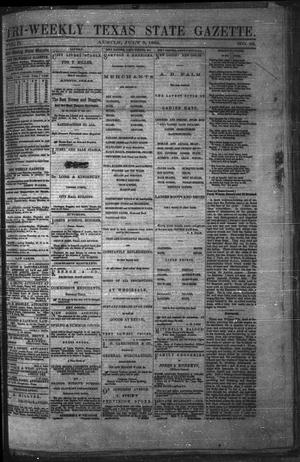 Primary view of object titled 'Tri-Weekly Texas State Gazette. (Austin, Tex.), Vol. 2, No. 93, Ed. 1 Monday, July 5, 1869'.