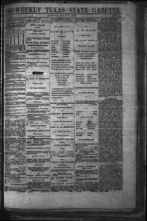 Primary view of object titled 'Tri-Weekly Texas State Gazette. (Austin, Tex.), Vol. 2, No. 94, Ed. 1 Wednesday, July 7, 1869'.