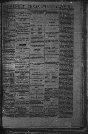 Primary view of object titled 'Tri-Weekly Texas State Gazette. (Austin, Tex.), Vol. 2, No. 101, Ed. 1 Friday, July 23, 1869'.