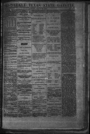 Primary view of object titled 'Tri-Weekly Texas State Gazette. (Austin, Tex.), Vol. 2, No. 103, Ed. 1 Wednesday, July 28, 1869'.