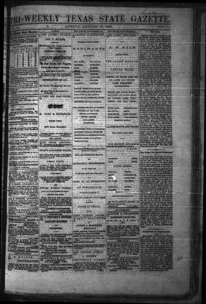 Primary view of object titled 'Tri-Weekly Texas State Gazette. (Austin, Tex.), Vol. 2, No. 111, Ed. 1 Monday, August 16, 1869'.