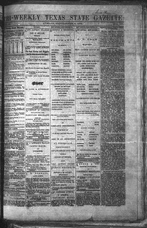 Primary view of object titled 'Tri-Weekly Texas State Gazette. (Austin, Tex.), Vol. 2, No. 121, Ed. 1 Wednesday, September 8, 1869'.