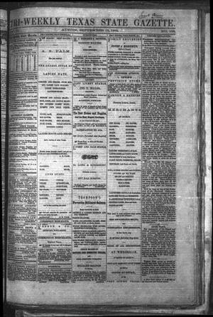 Primary view of object titled 'Tri-Weekly Texas State Gazette. (Austin, Tex.), Vol. 2, No. 123, Ed. 1 Monday, September 13, 1869'.