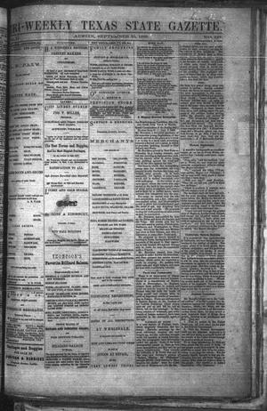 Primary view of object titled 'Tri-Weekly Texas State Gazette. (Austin, Tex.), Vol. 2, No. 127, Ed. 1 Wednesday, September 22, 1869'.