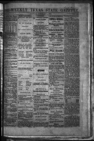 Primary view of object titled 'Tri-Weekly Texas State Gazette. (Austin, Tex.), Vol. 2, No. 134, Ed. 1 Friday, October 8, 1869'.