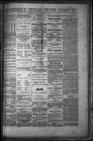 Primary view of object titled 'Tri-Weekly Texas State Gazette. (Austin, Tex.), Vol. 2, No. 137, Ed. 1 Friday, October 15, 1869'.