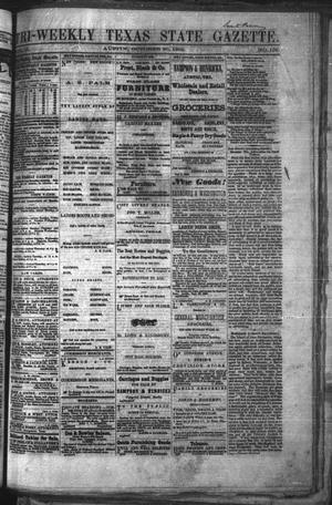 Primary view of Tri-Weekly Texas State Gazette. (Austin, Tex.), Vol. 2, No. 139, Ed. 1 Wednesday, October 20, 1869