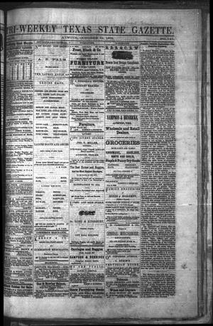 Primary view of object titled 'Tri-Weekly Texas State Gazette. (Austin, Tex.), Vol. 2, No. 140, Ed. 1 Friday, October 22, 1869'.