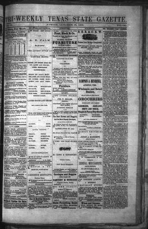 Primary view of object titled 'Tri-Weekly Texas State Gazette. (Austin, Tex.), Vol. 2, No. 141, Ed. 1 Monday, October 25, 1869'.
